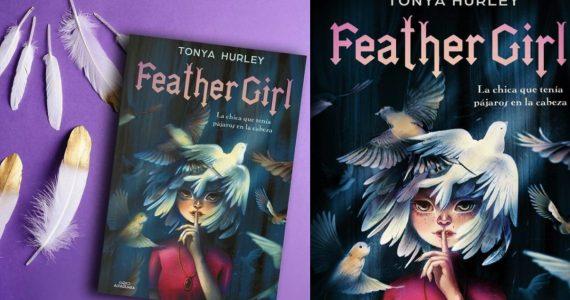Feather Girl Tonya Hurley